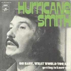 Hurricane+Smith+-+Oh+Babe+single