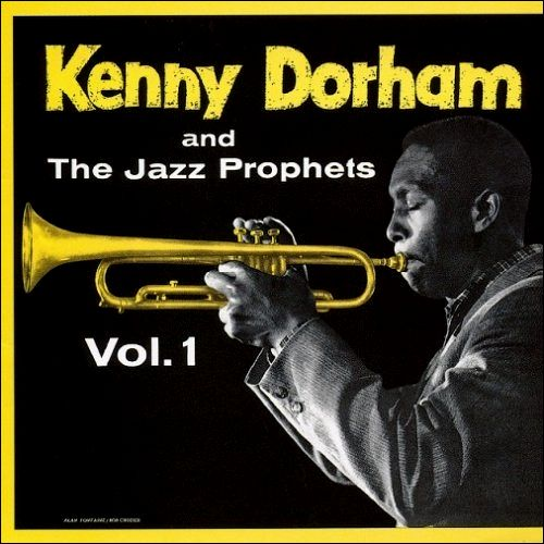 Kenny_Dorham_and_the_Jazz_Prophets_Vol_1