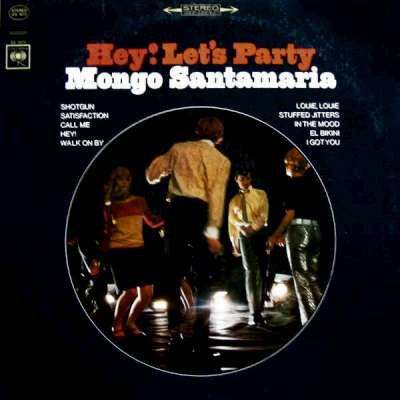Mongo+Santamaria+-+Hey!+Let's+Party!+-+1967-400