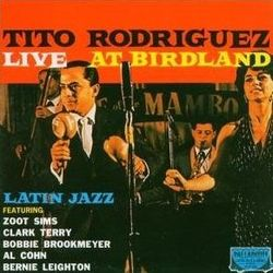 AlbumcoverTitoRodriguez-LiveAtBirdland
