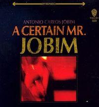 Antonio+carlos+jobim+-+a+certain+mr+jobim+-+2