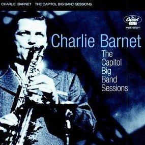 AlbumcoverCharlieBarnet-TheCapitolBigBandSessions