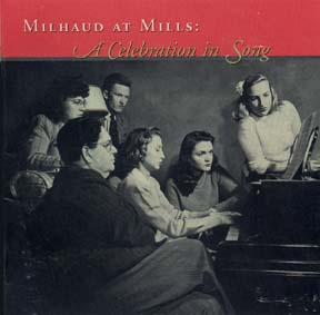 Milhaud_at_Mills_CD