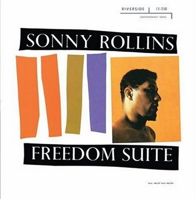 167.+Sonny+Rollins+Trio+Freedom+Suite+1958