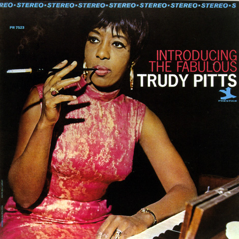 Introducing+The+Fabulous+Trudy+Pitts
