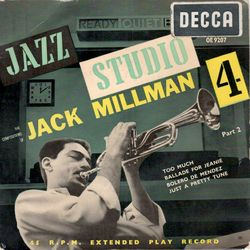 Jack Millman Decca UK  EP Jazz Studio 4  Part 2