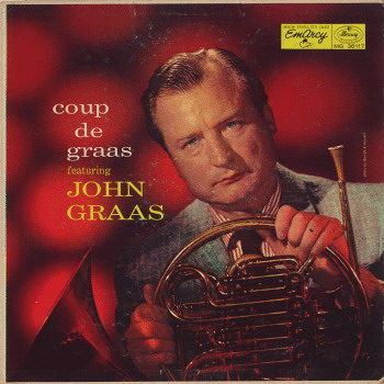 John+Graas+-+1957+-+Coup+de+Graas+%28Emarcy%29