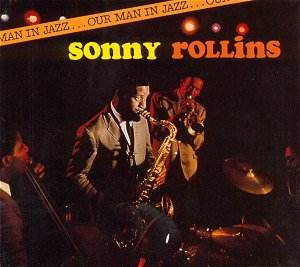 Sonny_Rollings_OurManInJazz