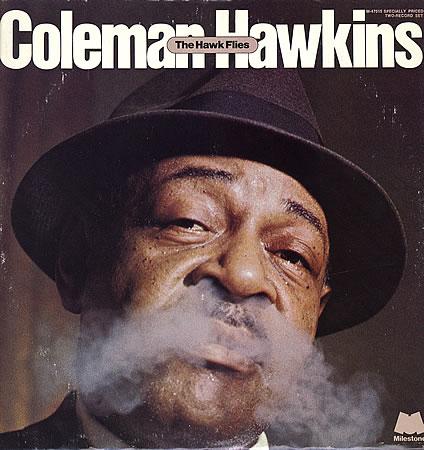 Coleman+Hawkins+++The+Hawk+Flie