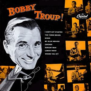 Bobby+Troup