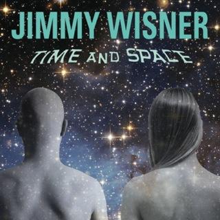 Jimmywisner_timeandspace