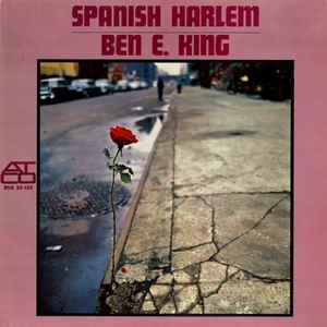 Ben E King - Spanish Harlem