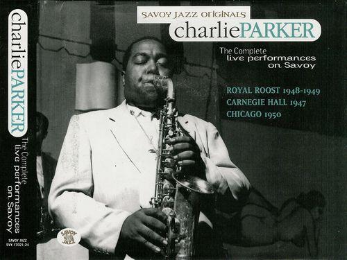 Charlie+Parker+-+The+Complete+Live+Performances+on+Savoy