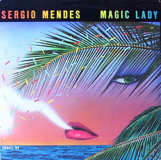 Sergio_mendes_brasil_88-magic_lady