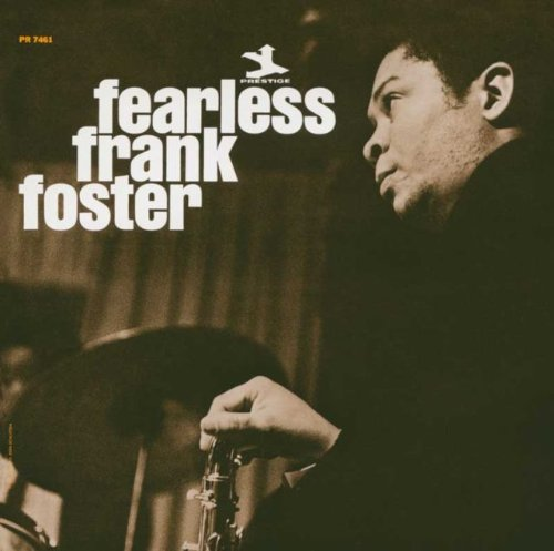 Frank-Foster-Fearless-Frank-Foster