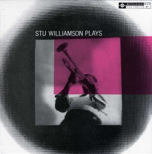 Stu+Williamson+-+1955+-+Stu+Williamson+Plays+%28Bethlehem%29+2