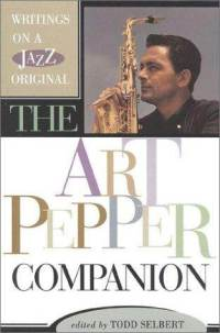 Art-pepper-companion-writings-on-jazz-original-todd-selbert-hardcover-cover-art