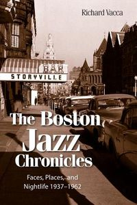 The-Boston-Jazz-Chronicles-Vacca-Richard-9780983991007