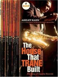 House-that-trane-built-story-impulse-records-ashley-kahn-paperback-cover-art