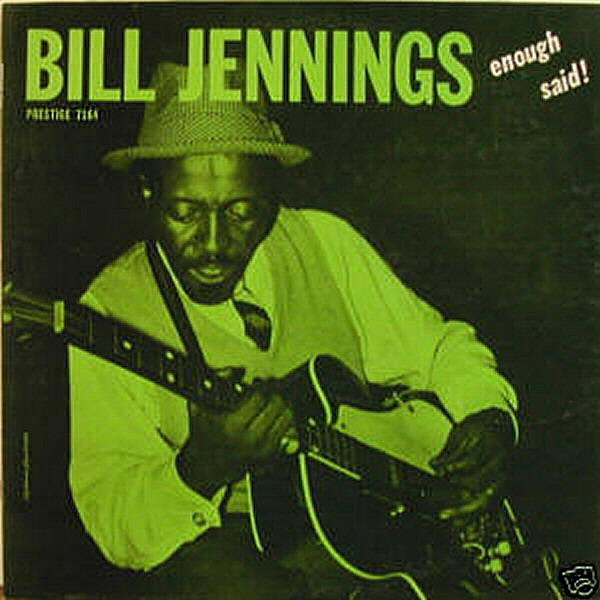 Bill+Jennings+-+Enough+Said