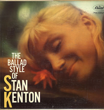 Stan+Kenton+-+The+Ballad+Style+Of+Stan+Kenton+-+LP+RECORD-364347