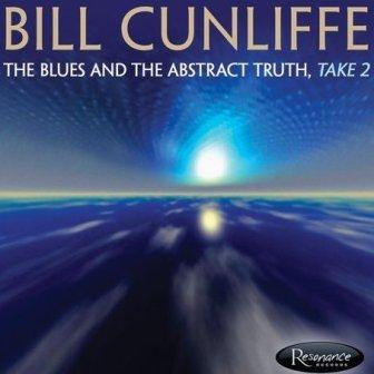 AlbumcoverBillCunliffe-TheBluesAndTheAbstractTruth-Take2