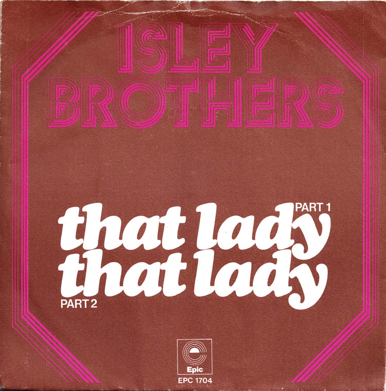 Isley-brothers-that-lady-part-1-epic-2
