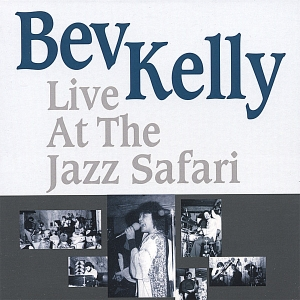 Bev+Kelly+Live+At+The+Jazz+Safari