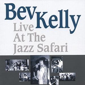 Bev+Kelly+Live+At+The+Jazz+Safari