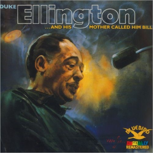 Duke-Ellington-...And-His-Mother-Called-Him-Bill-1967-FLAC