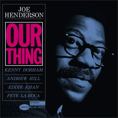 Joe_henderson_our_thing