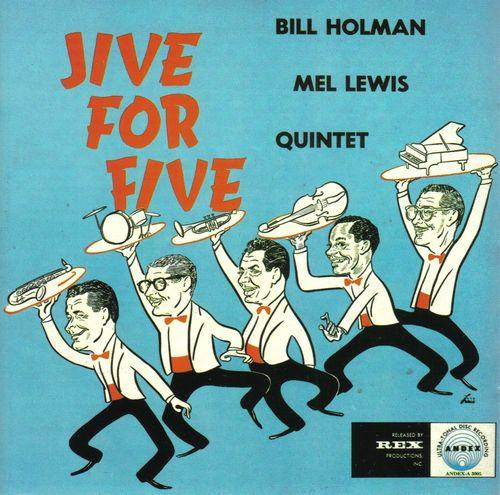 Bill+Holman+Mel+Lewis+Quintet+-+1958+-+Jive+for+Five+(VSOP)