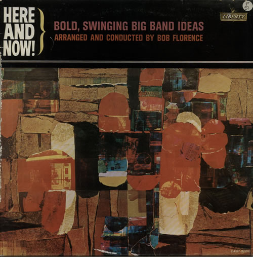 Bob+Florence+-+Here+And+Now!+-+Bold,+Swinging+Big+Band+Ideas+-+LP+RECORD-566041