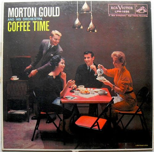 COFFEE+TIME+1950s+MORTON+GOULD+ORCHESTRA+LP+album+vintage+vinyl+Record+KITSCH