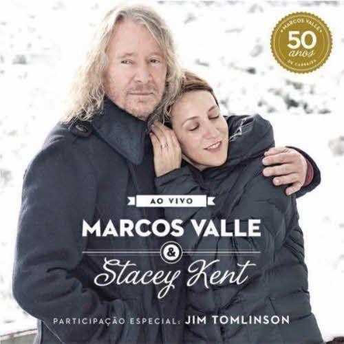 Marcos-Valle-Stacey-Kent-Ao-Vivo-Comemorando-Os-50-Anos-De-Marcos-Valle-cover