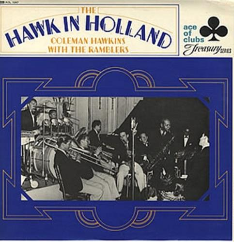 Coleman+Hawkins+The+Hawk+In+Holland+332533