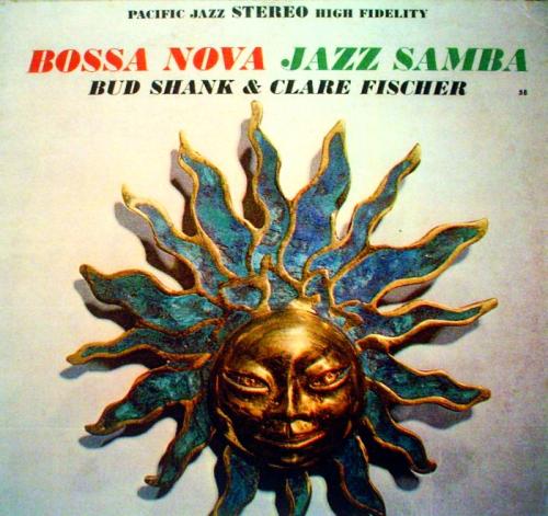 Bud-shank-clare-fischer-bossa-nova-jazz-samba