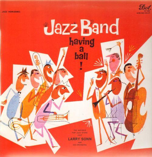 Larrysonnandhisorchestra-jazzbandhavingaball