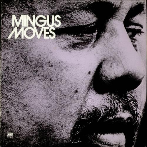 Charles+Mingus_Mingus+Moves-532978
