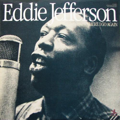 Eddie-jefferson-there-i-go-again-ab
