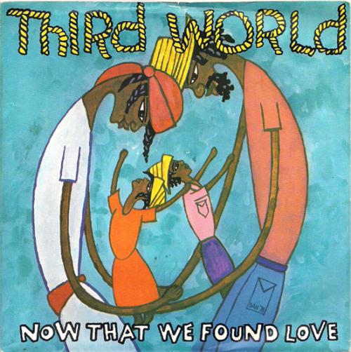 Third-world-reggae-now-that-weve-found-love-1978