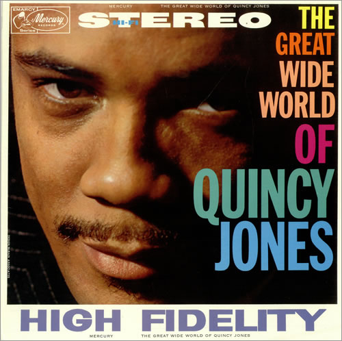 QUINCY_JONES_THE+GREAT+WIDE+WORLD+OF+QUINCY+JONES-494133