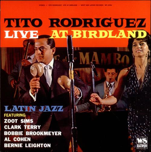 TITO_RODRIGUEZ_LIVE+AT+BIRDLAND-523431