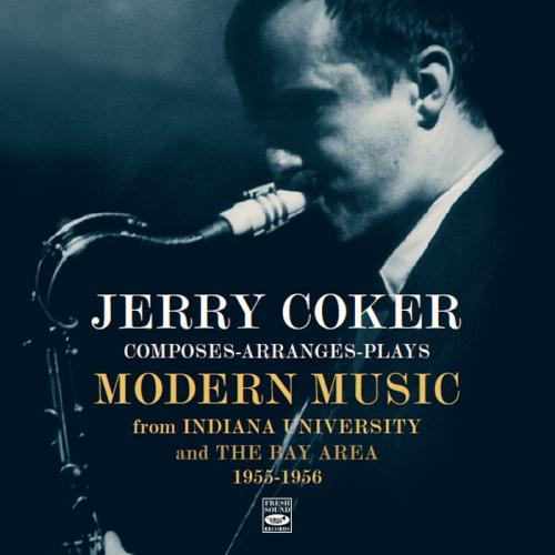 Jerry-coker-composes-arranges-plays-modern-music-2-lp-on-1-cd-bonus-tracks