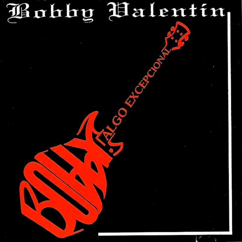 Bobby Valentin - Algo Excepcional I