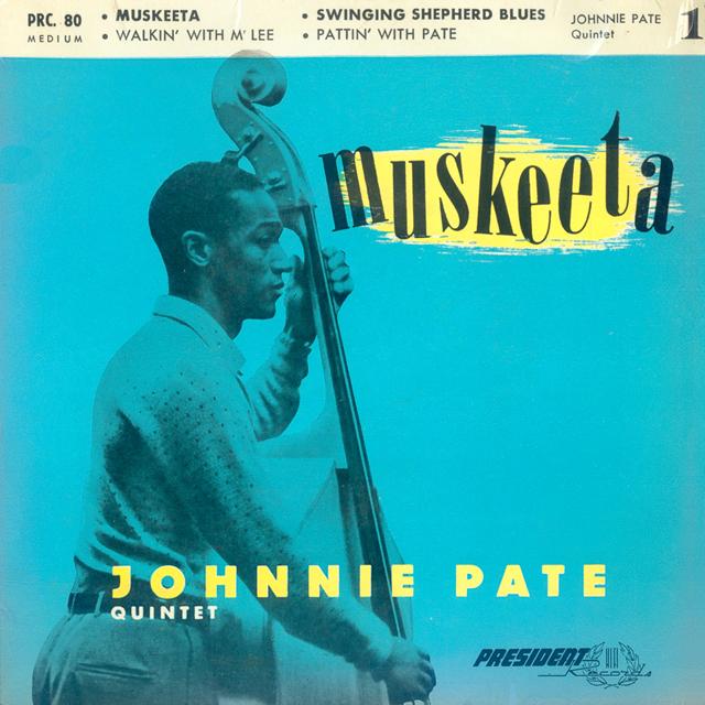 Johnnie+Pate+Quintet+-+Muskeeta+EP