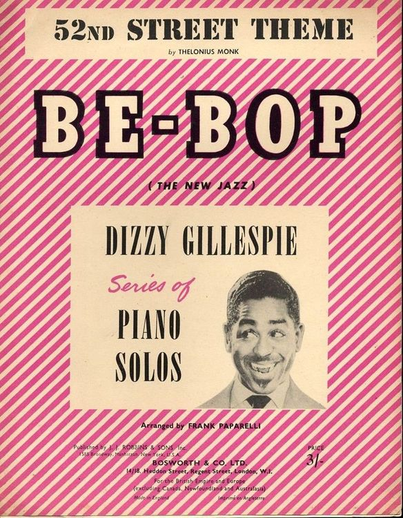 52nd-street-theme-be-bop-the-new-jazz-dizzy-gillespie-series-of-piano