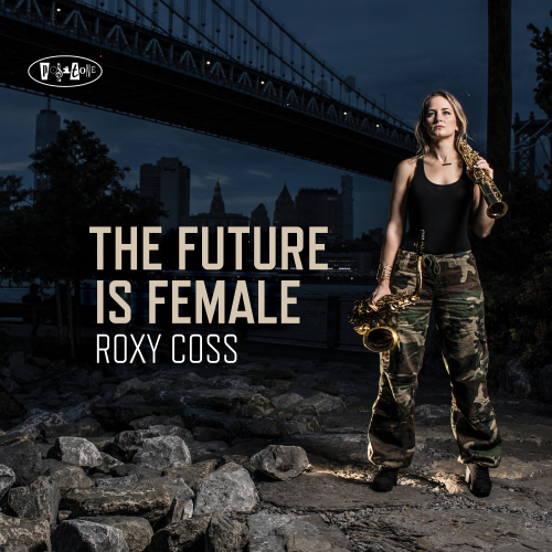 Roxy Coss - The Future Is Female cover large copy