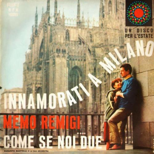 1965+-+Memo+Remigi+-+Innamorati+a+Milano copy