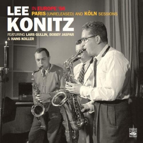 Lee-konitz-in-europe-56-paris-and-koln-sessions